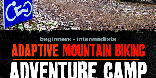 Flyer for Adaptive MTB Camp in Albany